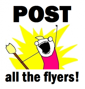 Post ALL the flyers