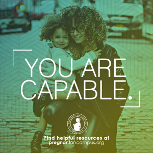 You are capable- Pregnant on Campus